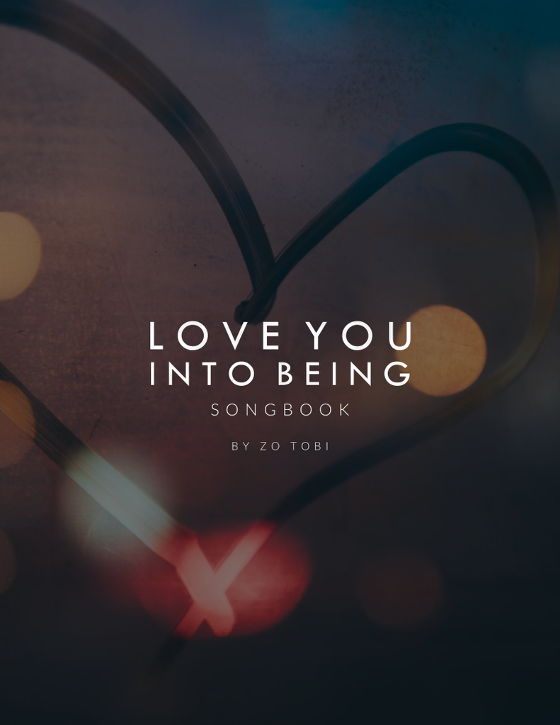 Love You Into Being (digital demo single & songbook)