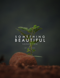 Something Beautiful (digital demo single & songbook)