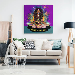 Manifest That Sh*t Canvas Print - Canvas Wall Art 2