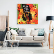 We Ain't Havin' It! Canvas Print - Canvas Wall Art 2