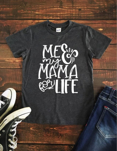ME AND MY MAMA FOR LIFE Youth T Shirt