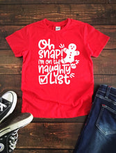 OH SNAP...I'M ON THE NAUGHTY LIST Youth Holiday T Shirt