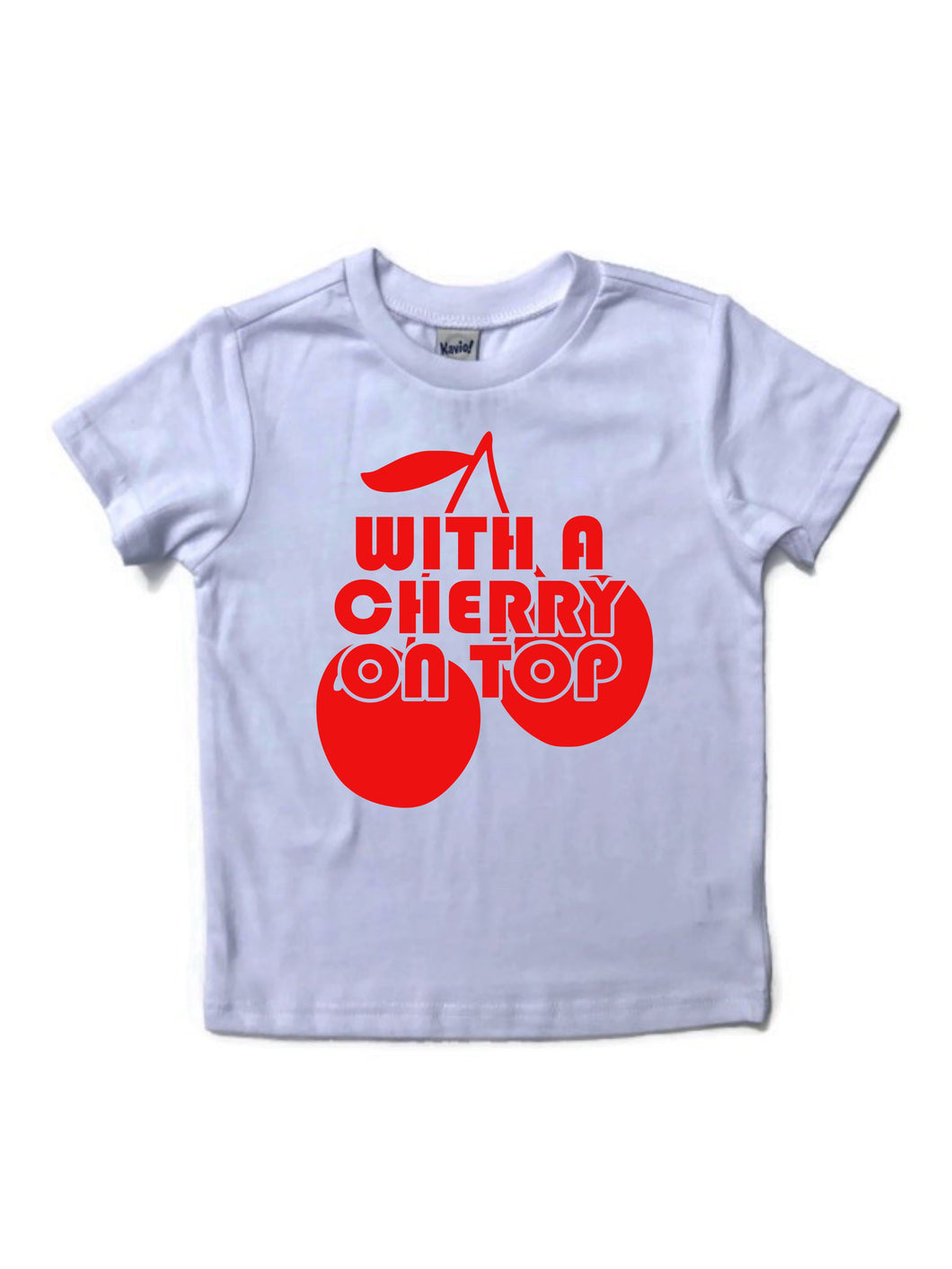WITH A CHERRY ON TOP Youth T Shirt
