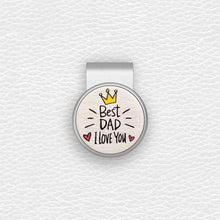 Load image into Gallery viewer, Best Dad I love You - Silver Clip - birdea
