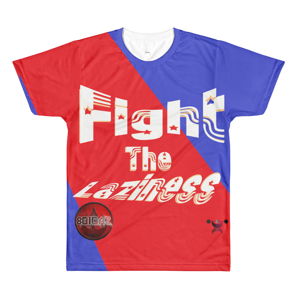 Fight The Laziness T-Shirt