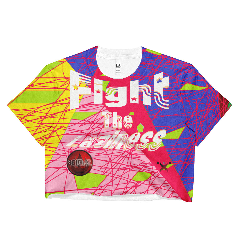 Fight The Laziness Crop Top