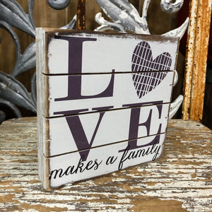 Love Makes a Family Box Sign - Shopbluemoonbentonville