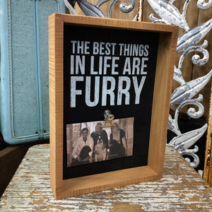 Best Things are Furry Inset Box Sign - Shopbluemoonbentonville