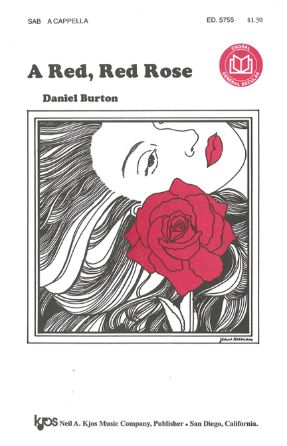 A Red, Red Rose SAB - Daniel Burton