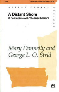 A Distant Shore 2-Part - Arr. Mary Donnelly And George Strid
