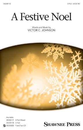 A Festive Noel 2-Part - Victor C. Johnson