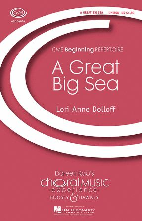 A Great Big Sea Unison - Arr. Lori-Anne Dolloff