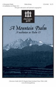 A Mountain Psalm 2-Part - Helen Kemp