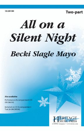 All On A Silent Night 2-Part - Becki Slagle Mayo