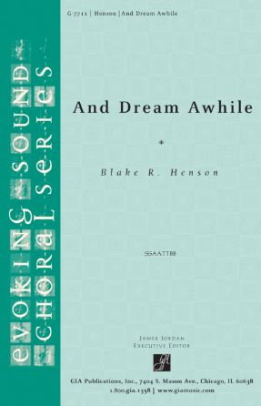 And Dream Awhile SATB - Blake R. Henson