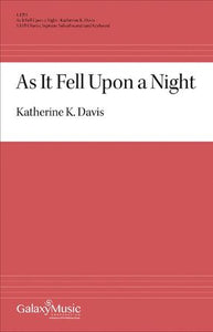 As It Fell Upon A Night - Katherine K. Davis