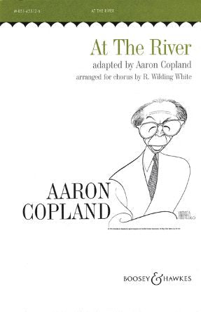 At The River - Aaron Copland, Arr. R. Wilding White