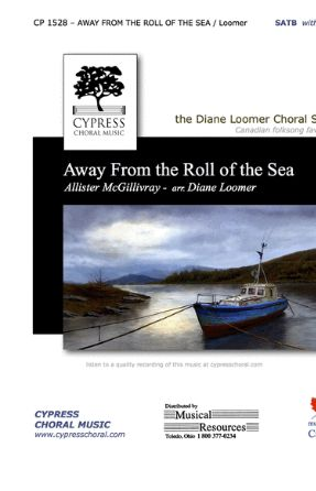 Away From The Roll Of The Sea SATB - Arr. Allister MacGillivray