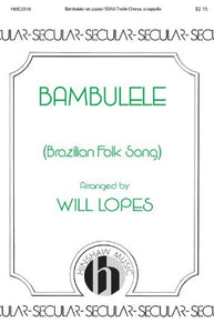 Bambulele SSAA - Arr. Will Lopes