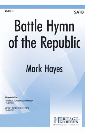 Battle Hymn Of The Republic SATB - Arr. Mark Hayes