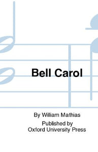 Bell Carol SATB - William Mathias