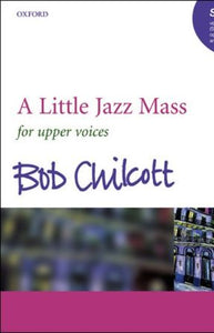 Benedictus (A Little Jazz Mass) SSA - Bob Chilcott