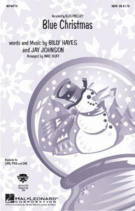 Blue Christmas SATB - Arr. Mac Huff