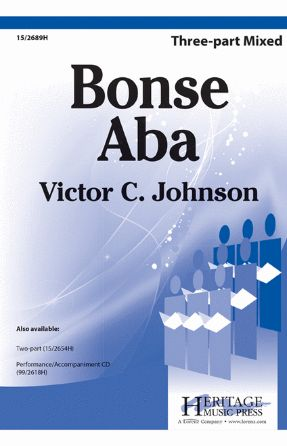 Bonse Aba 3-part Mixed - Arr. Victor C. Johnson