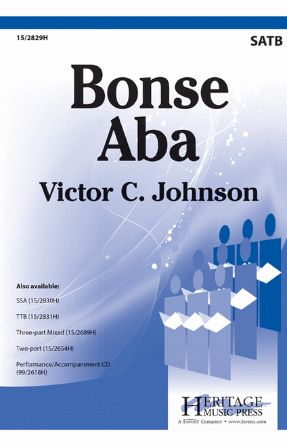 Bonse Aba SATB - Arr. Victor C. Johnson