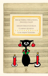 Break Forth, O Beauteous, Heavenly Light (Christmas Oratorio) SATB - J.S. Bach