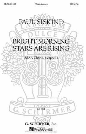 Bright Morning Stars Are Rising SSAA - Arr. Paul Siskind