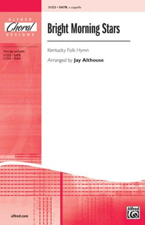 Bright Morning Stars SATB - Arr. Jay Althouse