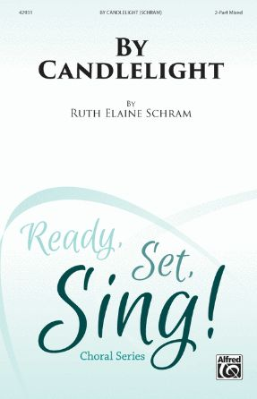 By Candlelight 2-Part Mixed - Ruth Elaine Schram