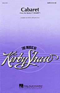 Cabaret 2-Part - Arr. Kirby Shaw