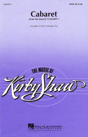 Cabaret SATB - arr. Kirby Shaw