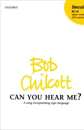 Can you hear me SS 2-Part - Bob Chilcott