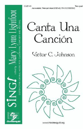 Canta Una Cancion 2-Part - Victor C. Johnson