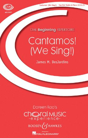 Cantamos (We Sing) 2-Part Treble - James DesJardins