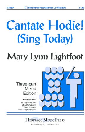 Cantate Hodie! 3-Part Mixed - Mary Lynn Lightfoot