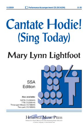 Cantate Hodie! SSA - Mary Lynn Lightfoot
