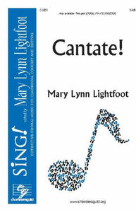 Cantate! SAB - Mary Lynn Lightfoot