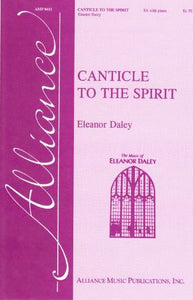 Canticle To The Spirit SA - Eleanor Daley
