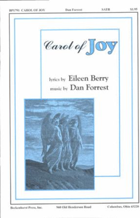 Carol Of Joy SATB - Dan Forrest