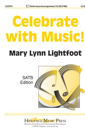 Celebrate With Music! SATB - Mary Lynn Lightfoot