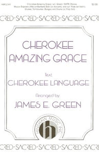 Cherokee Amazing Grace - Arr. David C. Huff