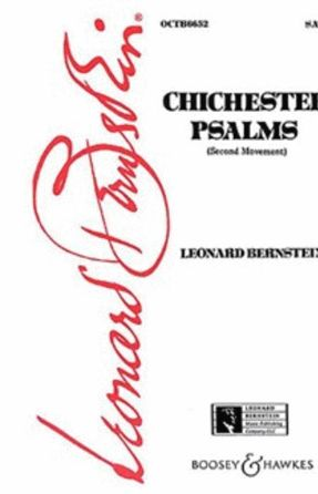 Chichester Psalms; Movement 2 - Leonard Bernstein