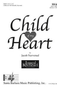 Child of My Heart SSA - Jacob Narverud