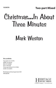 Christmas...In About Three Minutes 2-part Mixed - Arr. Mark Weston
