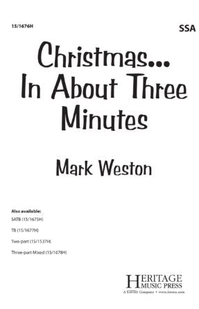 Christmas... In About Three Minutes SSA - Arr. Mark Weston
