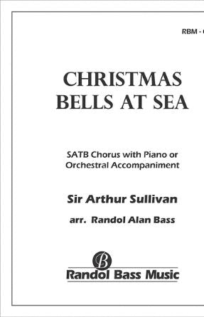 Christmas Bells At Sea SATB - Arr. Randol Alan Bass